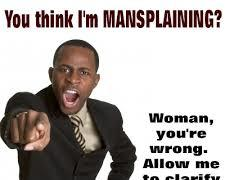 Mansplaining something, to Feminists