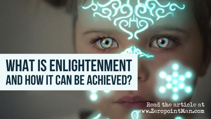 What is enlightenment and how it can be achieved?
