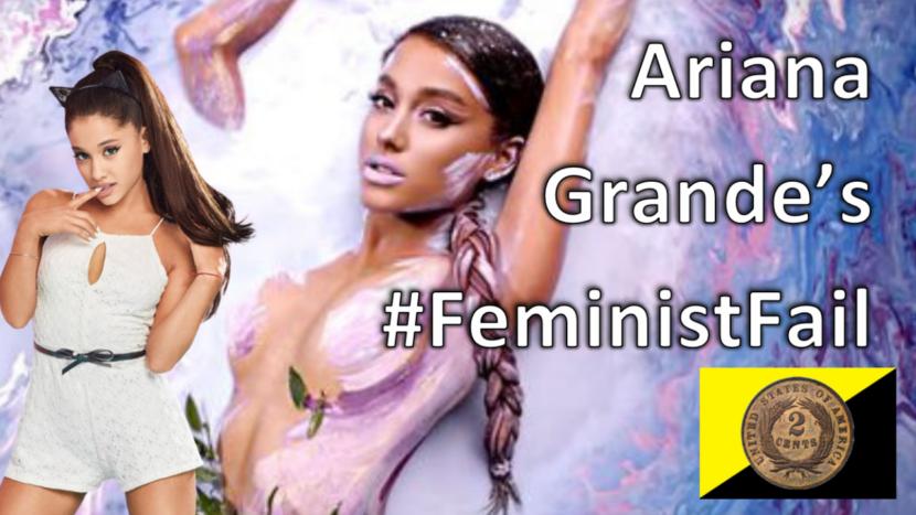 Ariana Grande's Feminist Fail
