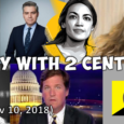 2 Day with 2 Cents (Nov 10, 2018): Weekly News Rundown