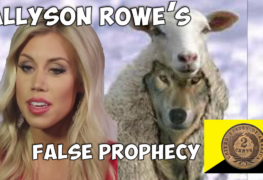 Allyson Rowe's False Prophecy