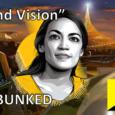 """Ocasio-Cortez """"Grand Vision"""" DEBUNKED"""
