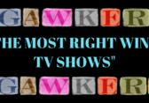 Gawker Ranks Most Conservative TV Shows To Watch