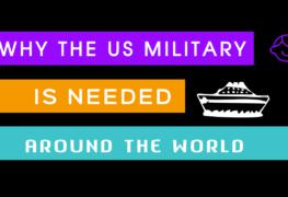 Why America's Military is VITAL to World Affairs